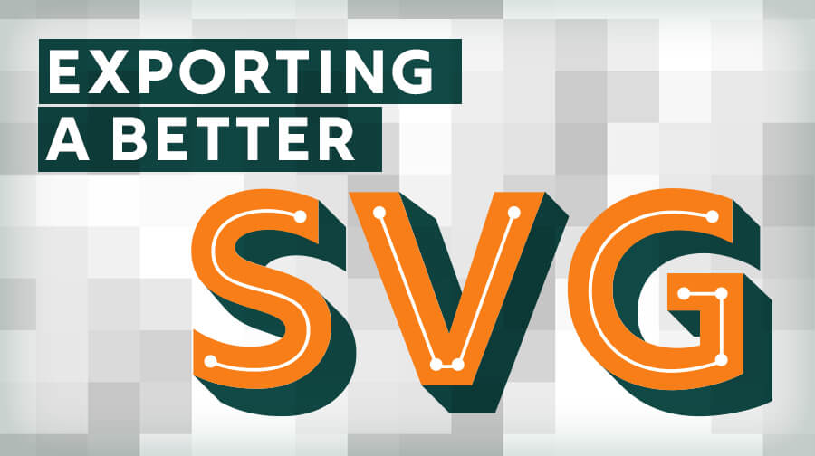 Exporting a Better SVG| Texas Creative | Website Design Graphic