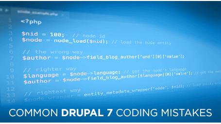 Common Drupal 7 Coding Mistakes: Part 1