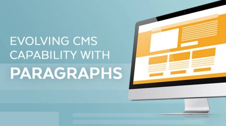 Evolving CMS Capability with Paragraphs