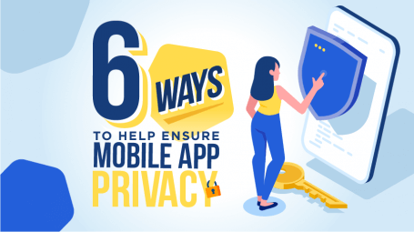 6 Ways to Help Ensure Mobile App Privacy