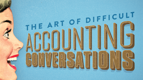 Difficult Accounting Conversations