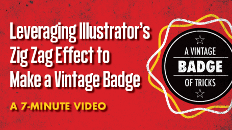 Leveraging Illustrator's Zig Zag Effect to Make a Vintage Badge