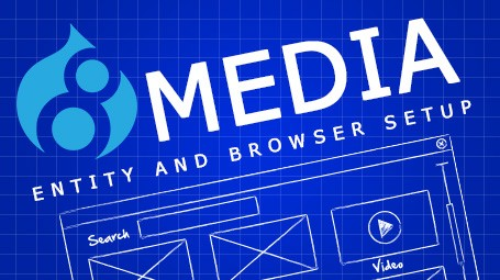 Drupal 8 Basic Media and Media Browser Setup for beginners