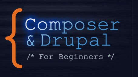 Composer & Drupal for Beginners