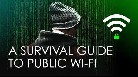 A Survival Guide to Public Wi-Fi