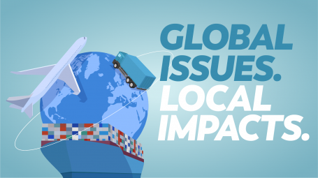 GLOBAL ISSUES. LOCAL IMPACTS.