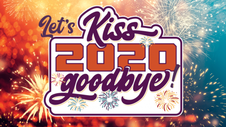 Let's Kiss 2020 Goodbye!