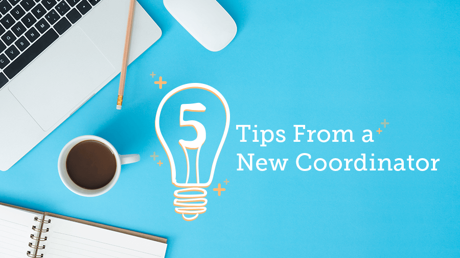 Tips from a New Coordinator