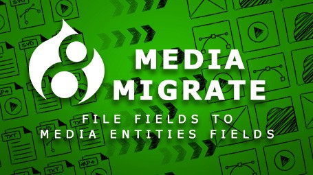Basic Migration of File Fields to Media Entities Fields in Drupal 8