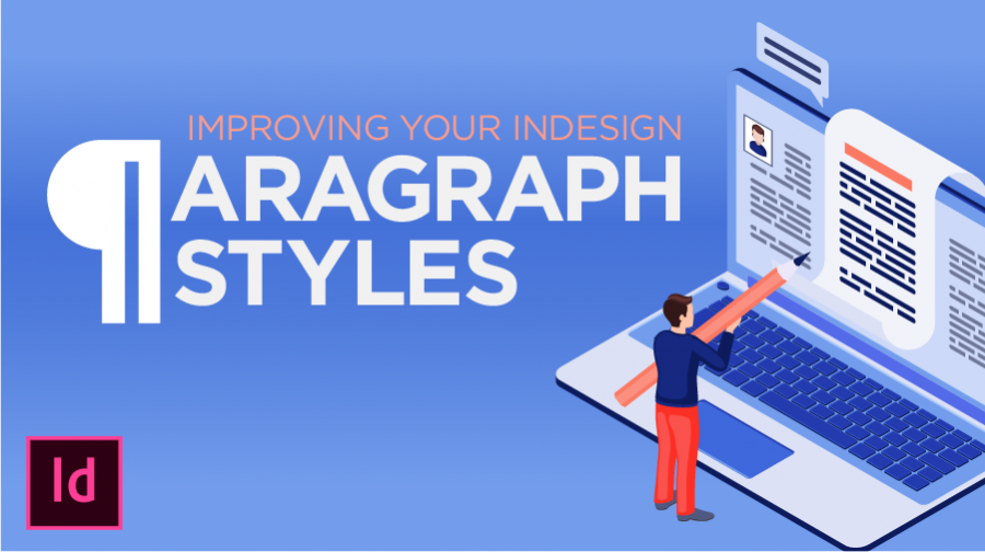 Improving Your Paragraph Styles