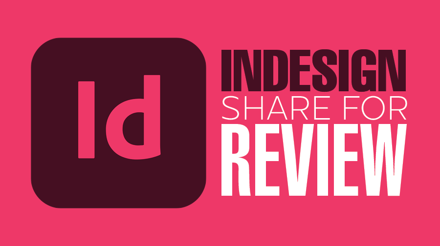 InDesign: Share for Review